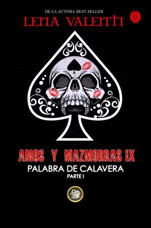 AMOS Y MAZMORRA IX