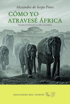 CÓMO YO ATRAVESÉ AFRICA
