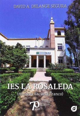 IES LA ROSALEDA (ANTIGUA ESCUELA FRANCO)