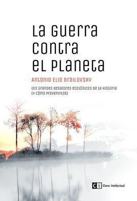 LA GUERRA CONTRA EL PLANETA