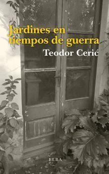 JARDINES EN TIEMPOS DE GUERRA