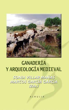 GANADERIA Y ARQUEOLOGIA MEDIEVAL