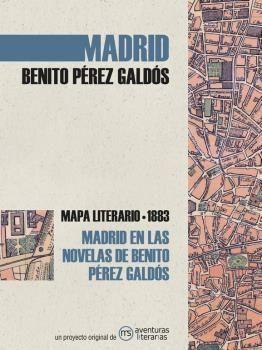MADRID EN LAS NOVELAS DE BENITO PEREZ GALDOS