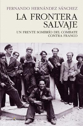LA FRONTERA SALVAJE