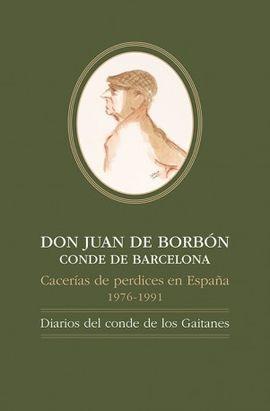 DON JUAN DE BORBONCONDE DE BARCELONA, CACERIAS DE PERDICES EN ESP