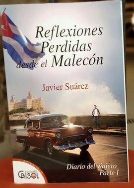 REFLEXIONES PERDIDAS DESDE EL MALECÓN