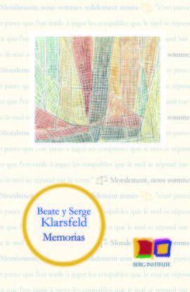 MEMORIAS. BEATE Y SERGE KLARSFELD