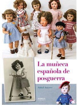 LA MUÑECA ESPAÑOLA DE POSGUERRA
