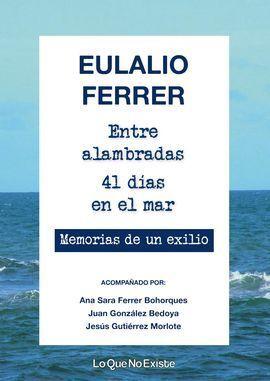 ENTRE ALAMBRADAS. 41 DÍAS EN EL MAR