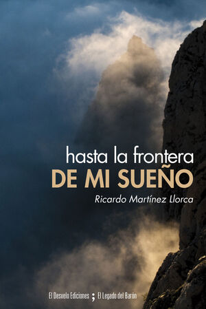 HASTA LA FRONTERA DE MI SUEÑO