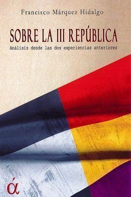 SOBRE LA III REPUBLICA