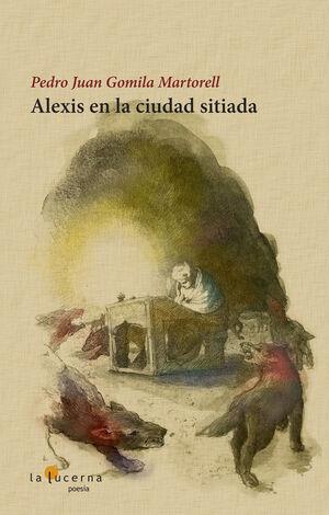 ALEXIS EN LA CIUDAD SITIADA