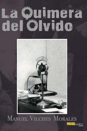 LA QUIMERA DEL OLVIDO