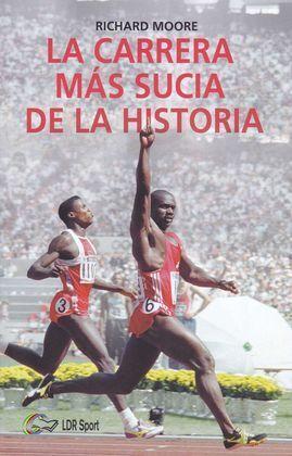 LA CARRERA MÁS SUCIA DE LA HISTORIA