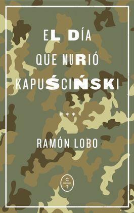 EL DIA QUE MURIO KAPUSCINSKI