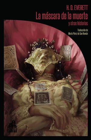 LA MASCARA DE LA MUERTE Y OTRAS HISTORIAS