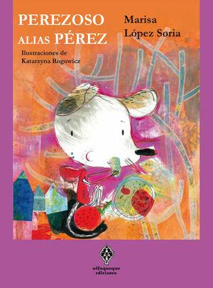 PEREZOSO, ALIAS PEREZ