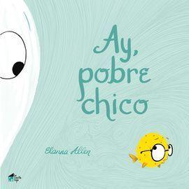 AY, POBRE CHICO