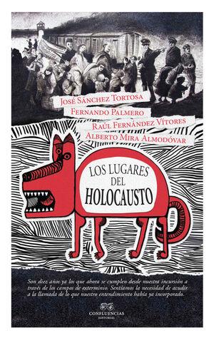 LOS LUGARES DEL HOLOCAUSTO