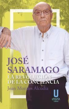 JOSE SARAMAGO LA REVOLUCION DE LA CONCIENCIA