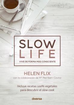 SLOW LIFE. VIVE DE FORMA MAS CONSCIENTE