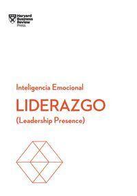 LIDERAZGO. SERIE INTELIGENCIA EMOCIONAL HBR