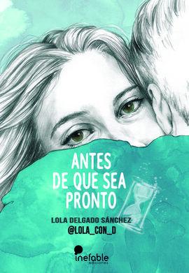 ANTES DE QUE SEA PRONTO