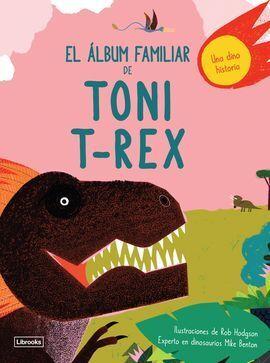 EL ALBUM FAMILIAR DE TONI T-REX