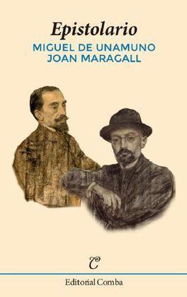 EPISTOLARIO (MIGUEL DE UNAMUNO, JOAN MARAGALL)