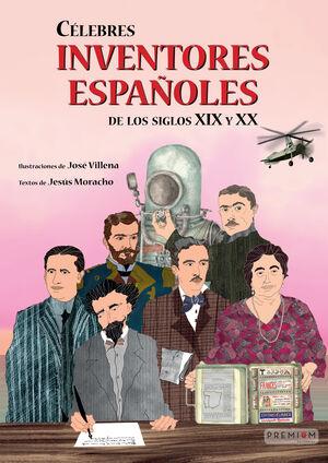 CÉLEBRES INVENTORES ESPAÑOLES DE LOS SIGLOS XIX Y XX