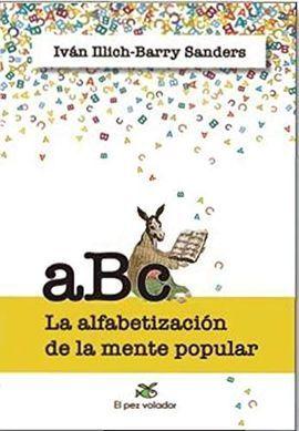 ABC: LA ALFABETIZACION DE LA MENTE POPULAR