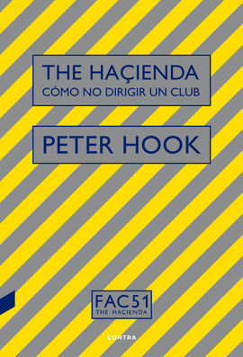 THE HAÇIENDA: CÓMO NO DIRIGIR UN CLUB