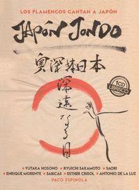JAPÓN JONDO: LOS FLAMENCOS CANTAN A JAPÓN.
