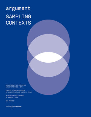 ARGUMENT #1: SAMPLING CONTEXTS