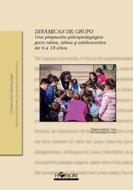 DINAMICAS DE GRUPO PROPUESTA PSICOPEDAGOGICA 6 18 AÑOS