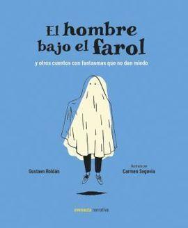 HOMBRE BAJO EL FAROL, EL