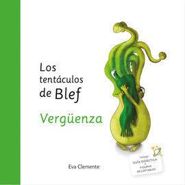 LOS TENTACULOS DE BLEF VERGUENZA