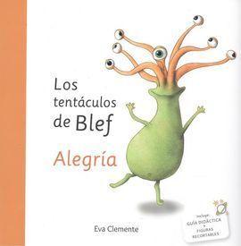 LOS TENTÁCULOS DE BLEF  - ALEGRÍA