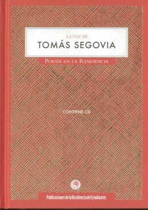 LA VOZ DE TOMÁS SEGOVIA