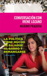 CONVERSACION CON IRENE LOZANO
