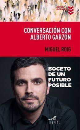 CONVERSACION CON ALBERTO GARZON