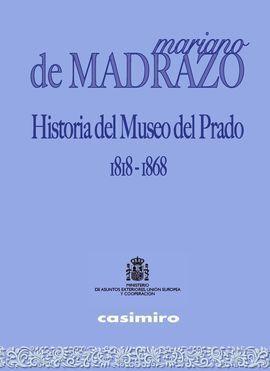 HISTORIA DEL MUSEO DEL PRADO, 1818-1868