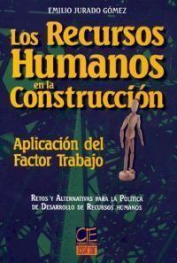 LOS RECURSOS HUMANOS EN LA CONSTRUCCIÓN