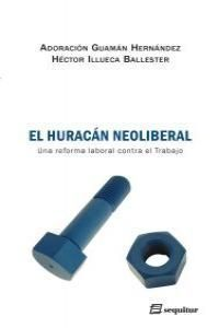 EL HURACÁN NEOLIBERAL