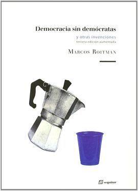 DEMOCRACIA SIN DEMÓCRATAS