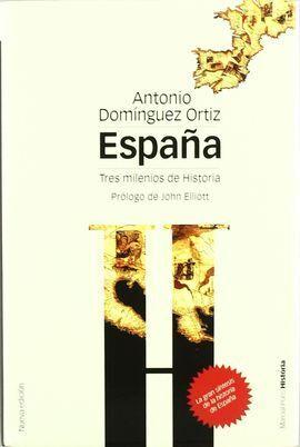 ESPAÑA, TRES MILENIOS DE HISTORIA ( 2ª EDICIÓN )