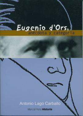 EUGENIO D'ORS, ANÉCDOTA Y CATEGORÍA