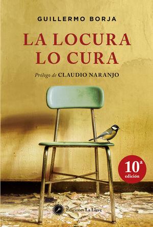 LOCURA LO CURA, LA (NUEVA ED.)