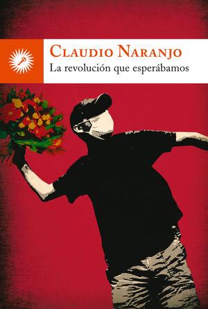 REVOLUCION QUE ESPERABAMOS, LA