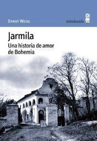 JARMILA. UNA HISTORIA DE AMOR DE BOHEMIA